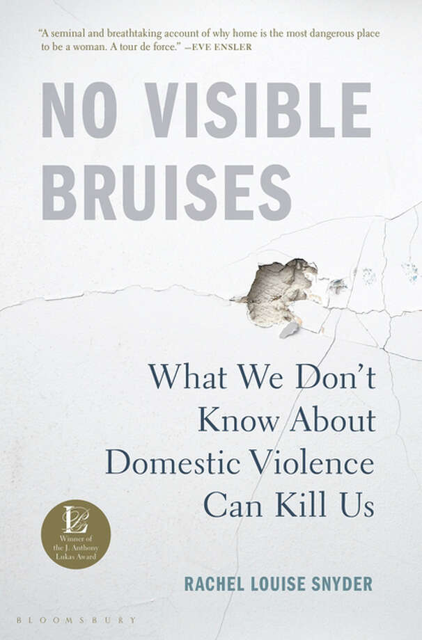 No Visible Bruises: What We Don't Know About Domestic Violence Can Kill Us Photo: Bloomsbury, Handout / Handout