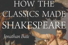 How the Classics Made Shakespeare
