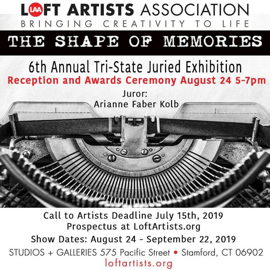 "The Loft Artists Association has announced its sixth annual Tri-state juried exhibition, ""The Shape of Memories,"" Aug. 24-Sept. 22, in Stamford. The exhibit is open to all artists18 and older residing in the Tri-state area. Photo: Loft Artists Association / Contributed Photo"