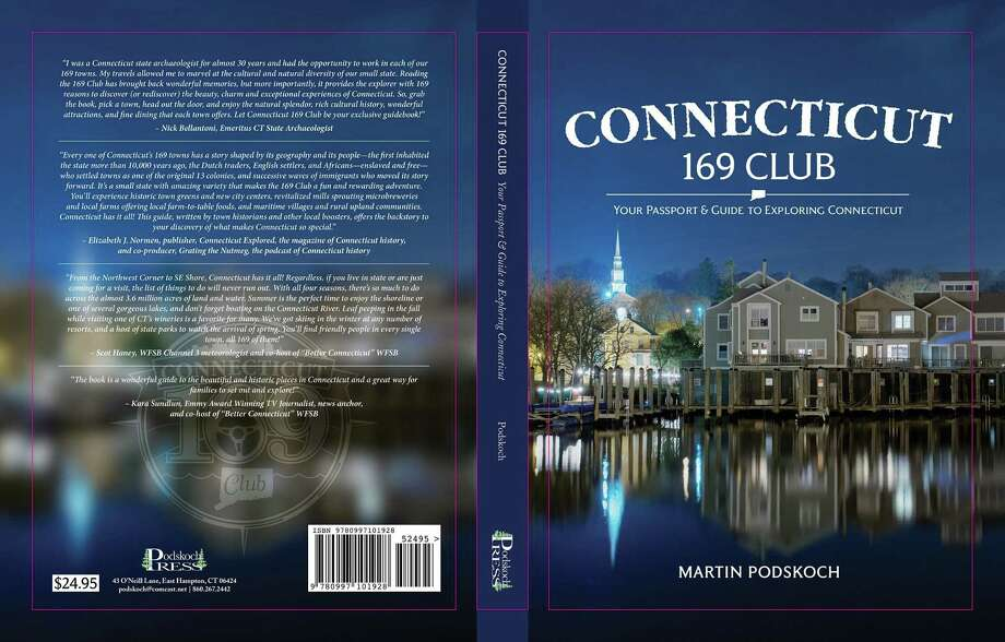 "Torrington Historical Society will host author and historian Marty Podskoch May 29 for an illustrated presentation based on his recent publication, ""Connecticut 169 Club: Your Passport and Guide to Exploring Connecticut."" Photo: Contributed Photo"