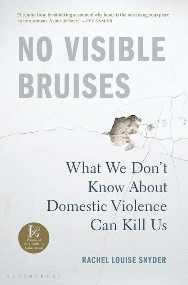 """No Visible Bruises: What We Don't Know About Domestic Violence Can Kill Us"" Photo: Bloomsbury, Handout / Handout / Handout"