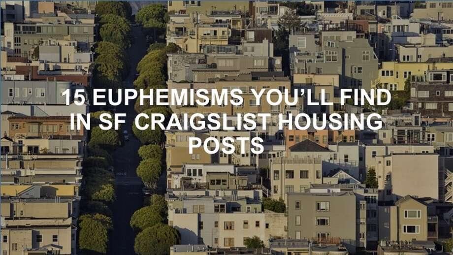 15 Euphemisms You Ll Find In Sf Craigslist Housing Posts