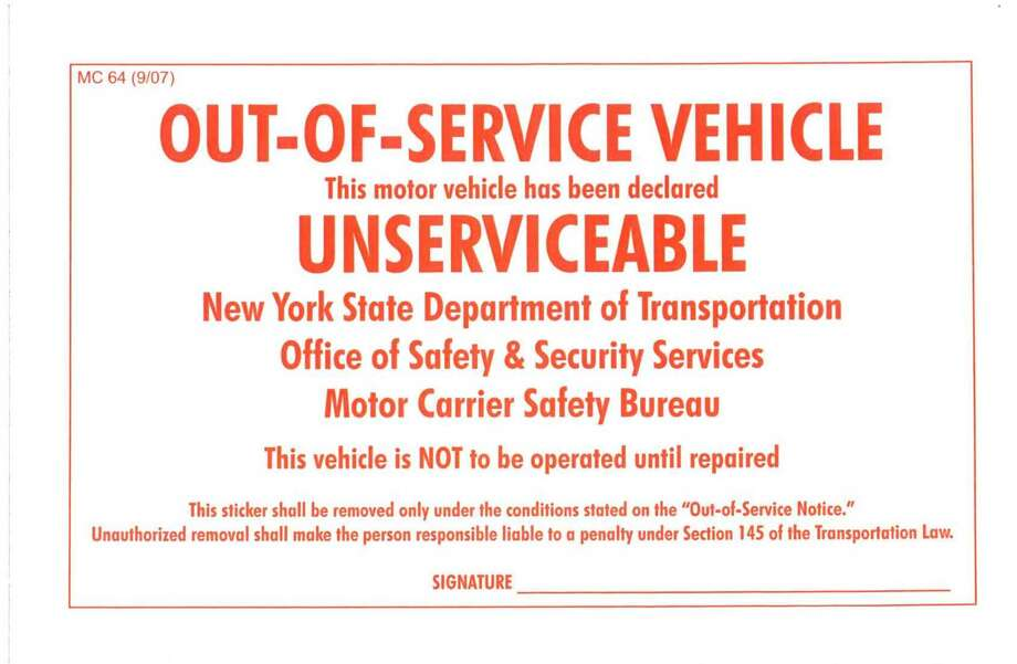 """This is an """"out-of-service"""" sticker like one found crumble in Nauman Hussain's car on Oct. 10, four days after the limo crash that killed 20. Photo: New York State Department Of Transportation"""