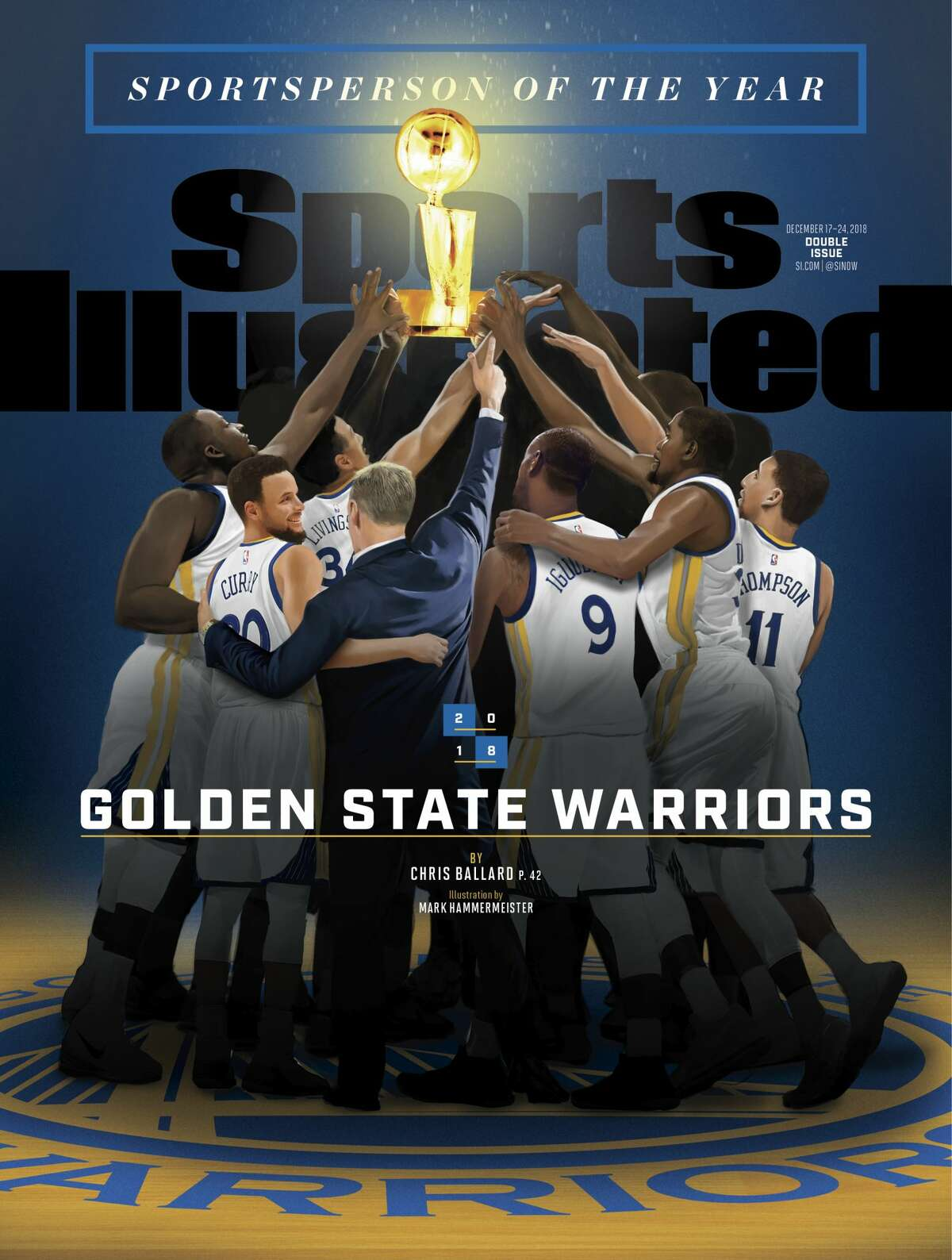 2018 Sports Illustrated Sportsperson of the Year The fourth team to be honored by the magazine, the Golden State Warriors were honored after winning their NBA championship for the third time in four years. The team was also recognized for its