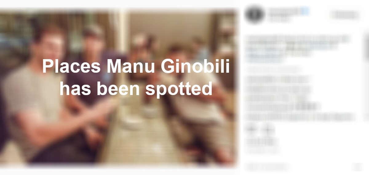 Spots Manu Ginobili has been seen around San Antonio