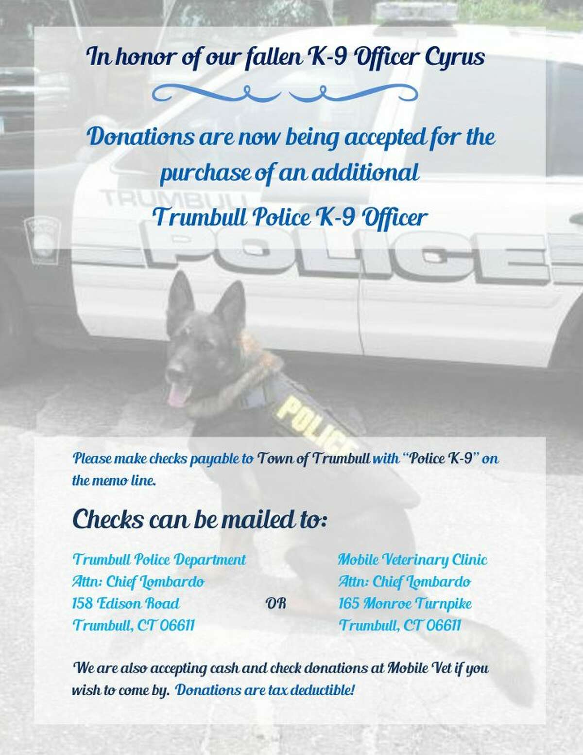 Residents can send checks to the Trumbull Police Department or the Mobile Veterinary Clinic.