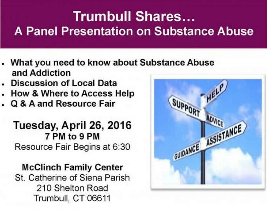 Trumbull Shares: A Panel Presentation on Substance Abuse will take place Tuesday, April 26.