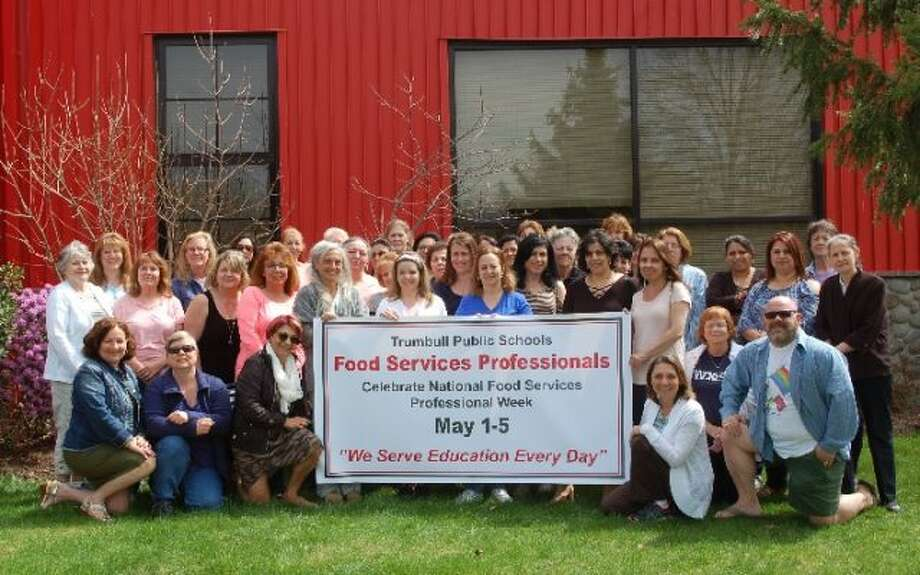 The Trumbull Food Services Department is gearing up to celebrate National Food Service Professionals Week May 1 to May 5.