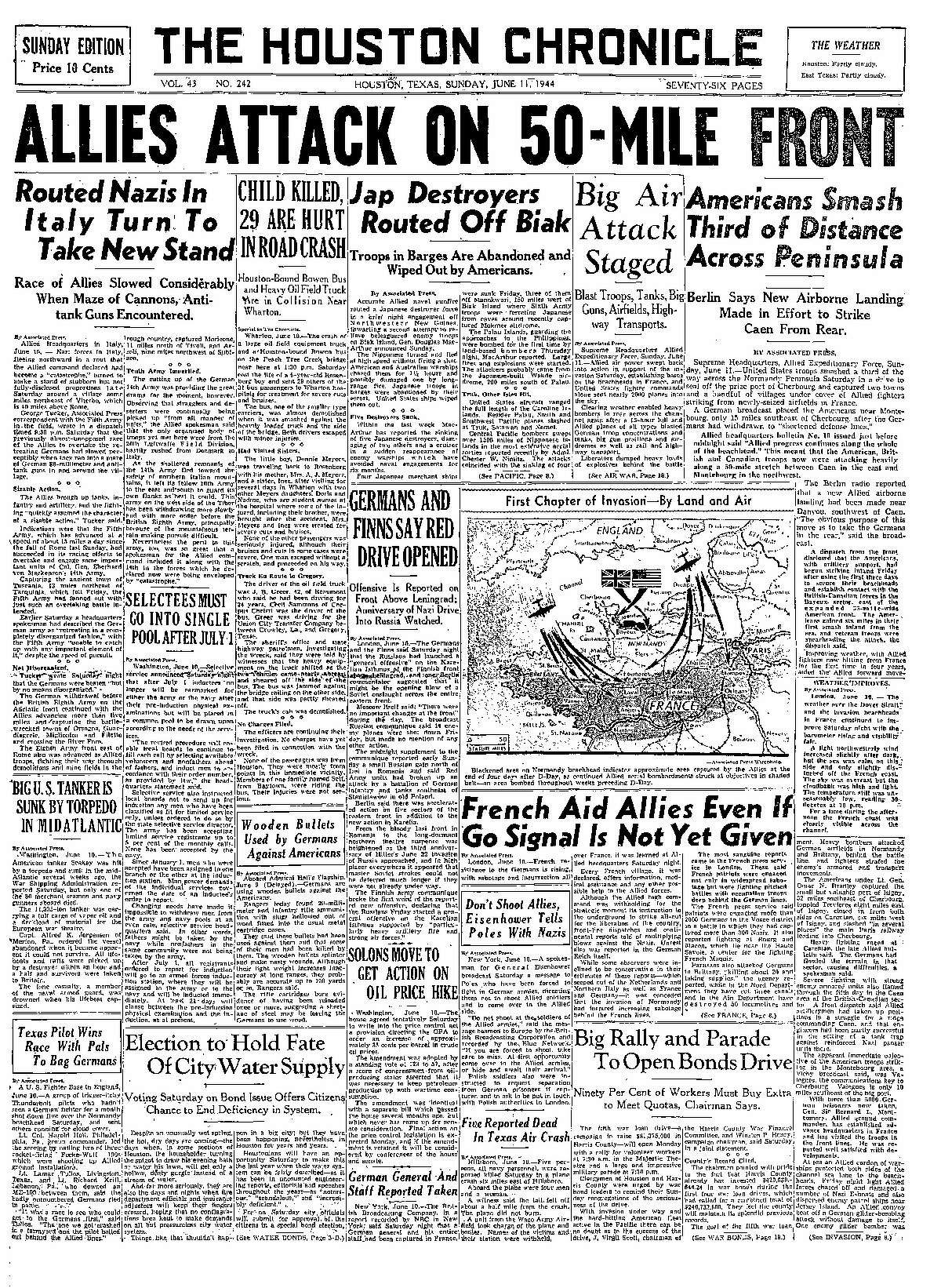 Vol. 43 No. 242 Houston, Texas, Sunday June 11, 1944 (As it appeared in the Houston Chronicle)