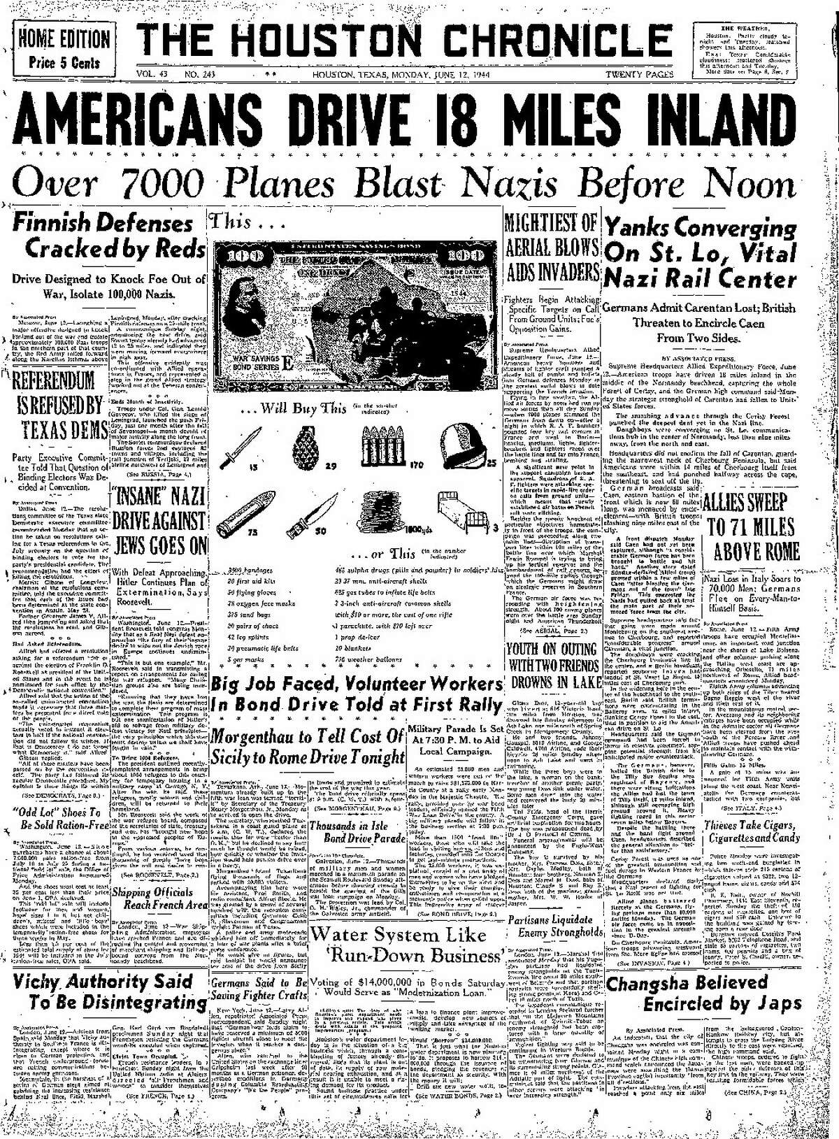 Vol. 43 No. 243 Houston, Texas Monday, June 12, 1944 (As it appeared in the Houston Chronicle)