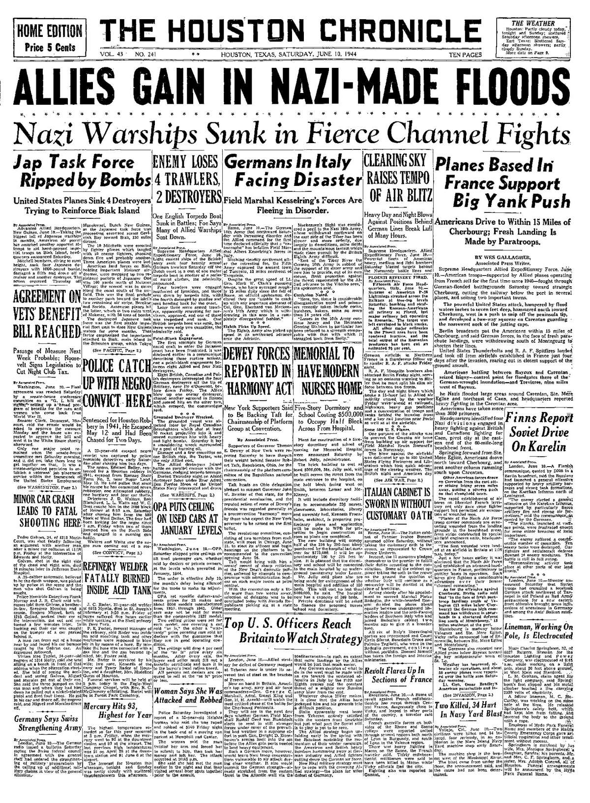 Vol. 43 No. 241 Houston, Texas Saturday, June 10, 1944 (As it appeared in the Houston Chronicle)