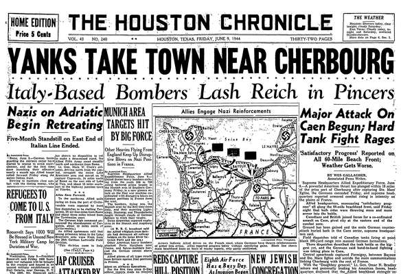 Vol. 43 No. 240 Houston, Texas Friday, June 9, 1944 (As it appeared in the Houston Chronicle)
