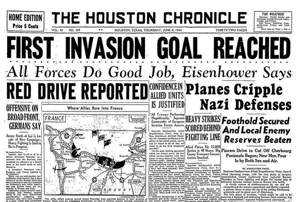Vol. 43 No. 239 Houston, Texas, Thursday June 8, 1944 (As it appeared in the Houston Chronicle)
