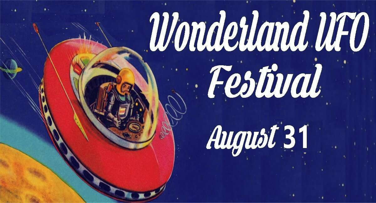 Wonderland UFO Festival is scheduled to take place Saturday, Aug. 31 from 10 a.m. to 6 p.m. at Wonderland of the Americas.