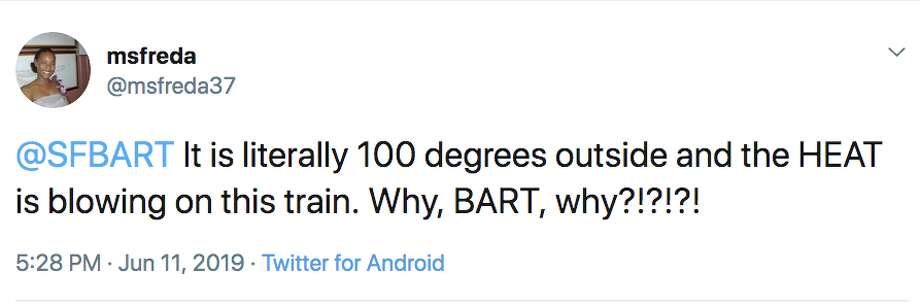 Amid a heat wave gripping the Bay Area in June 2019, many took to Twitter to complain about sauna-like conditions on Bart trains. Photo: Twitter Screen Capture