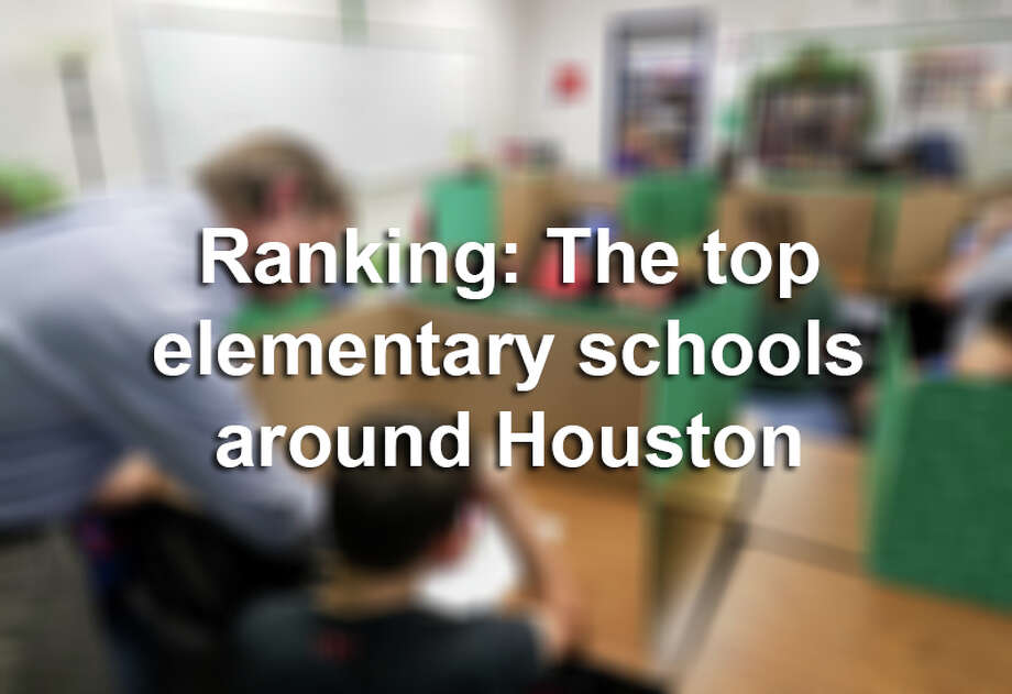 >>> Keep clicking through to see the top-rated elementary schools in the Houston area and where they rank in the state of Texas. Photo: Houston Chronicle / © 2018 Houston Chronicle