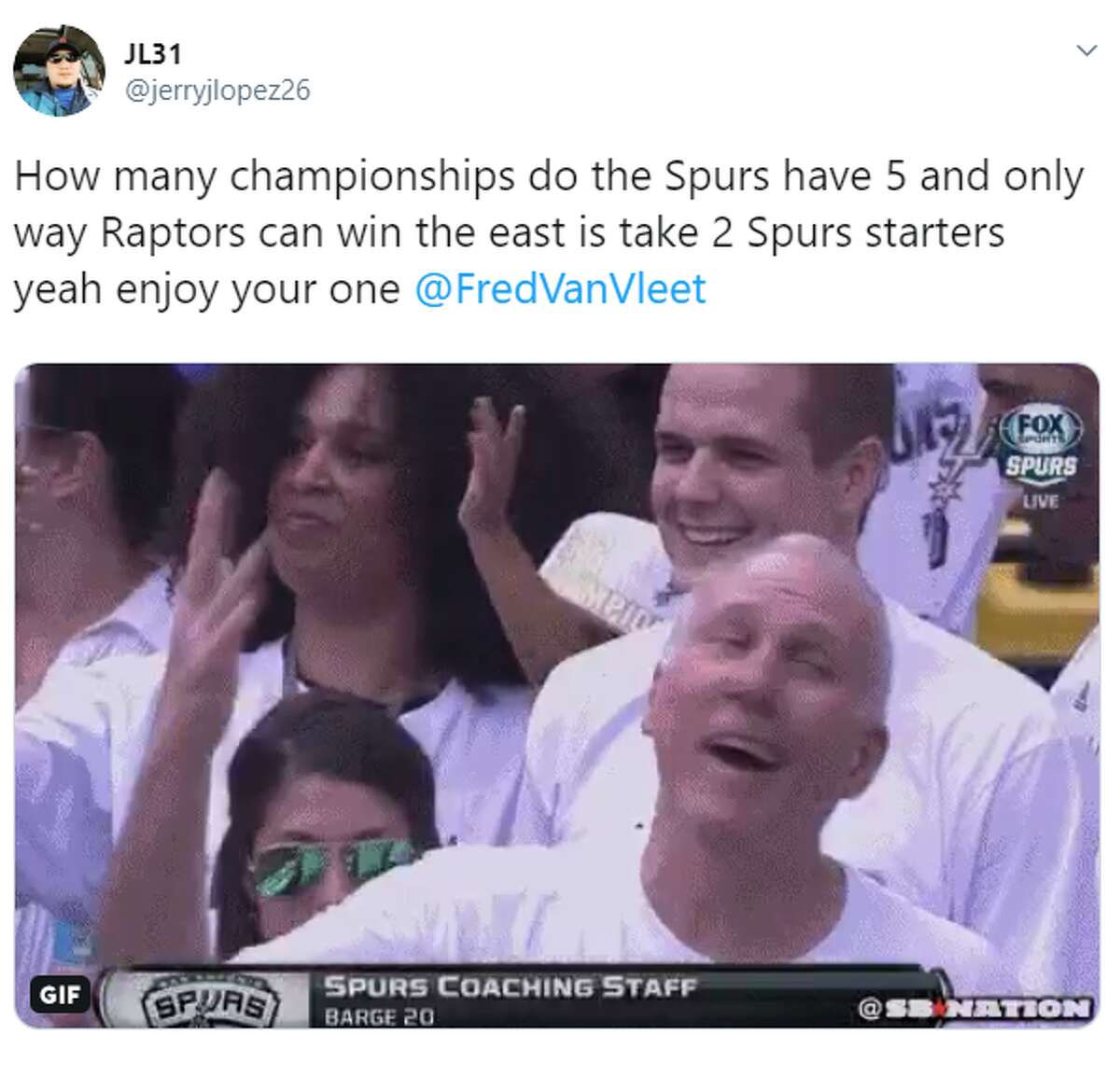 @jerrylopez26: How many championships do the Spurs have 5 and only way Raptors can win the east is take 2 Spurs starters yeah enjoy your one @FredVanVleet