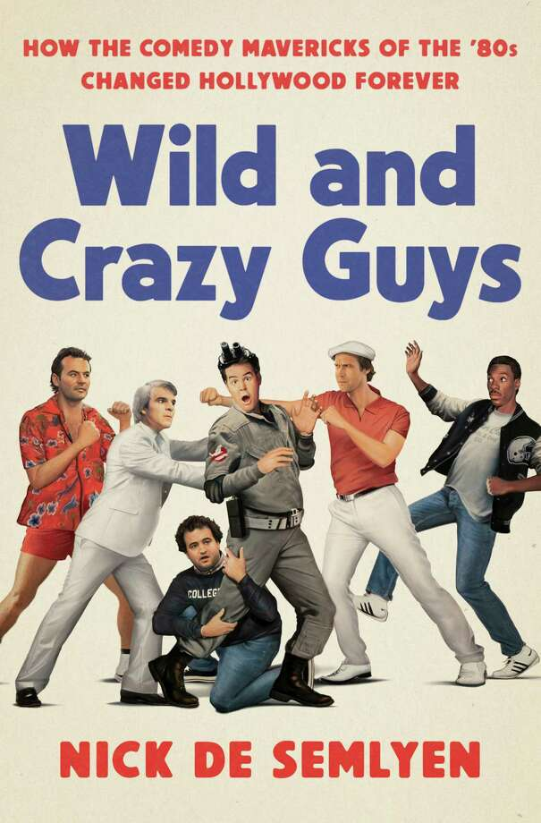 "This cover image released by Random House shows ""Wild and Crazy Guys,"" by Nick de Semlyen.  (Tim O?Brien/Random House via AP) Photo: Tim O?Brien / Penguin Random House"