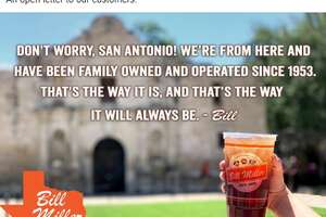 """""""Don't worry, San Antonio! We're from here and have been family operated since 1953. That's the way it is, and that's the way it will always be,"""" the letter, signed """"Bill,"""" reads."""