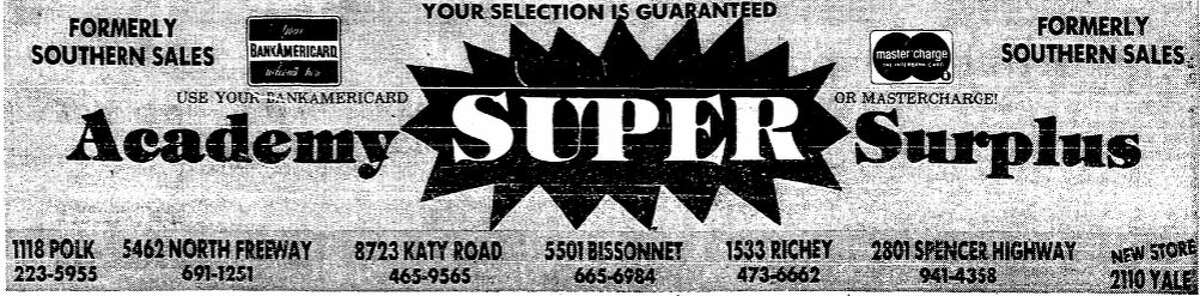 Academy Sports + Outdoors Year founded: 1938 Note: This ad appeared in the 1973 Chronicle just after it acquired Houston-based Southern Sales. Rank among the top 55 biggest private companies headquartered in Houston: 3