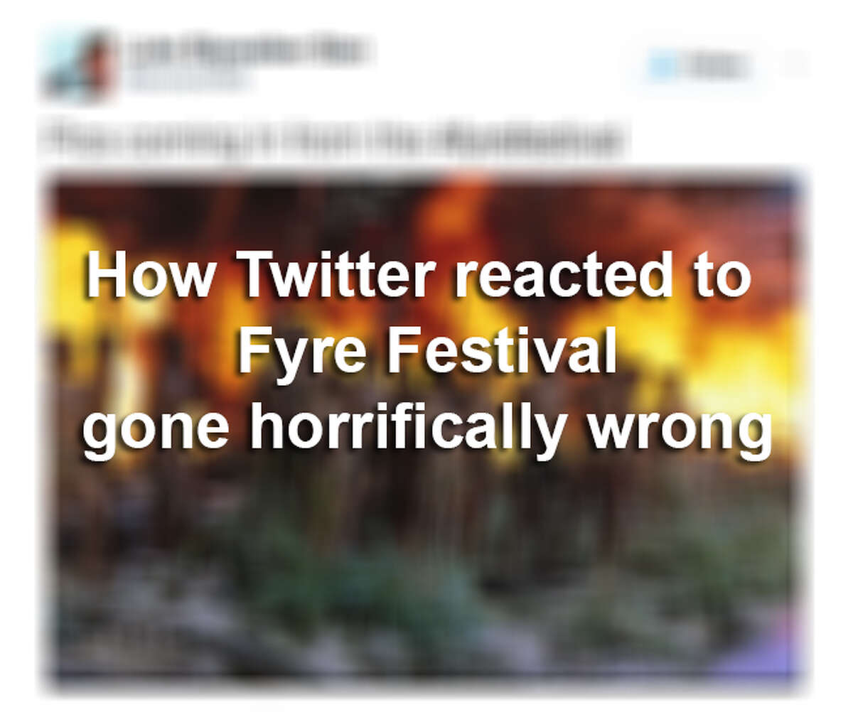 Fyre Festival was a disaster. Here is how Twitter reacted to it.