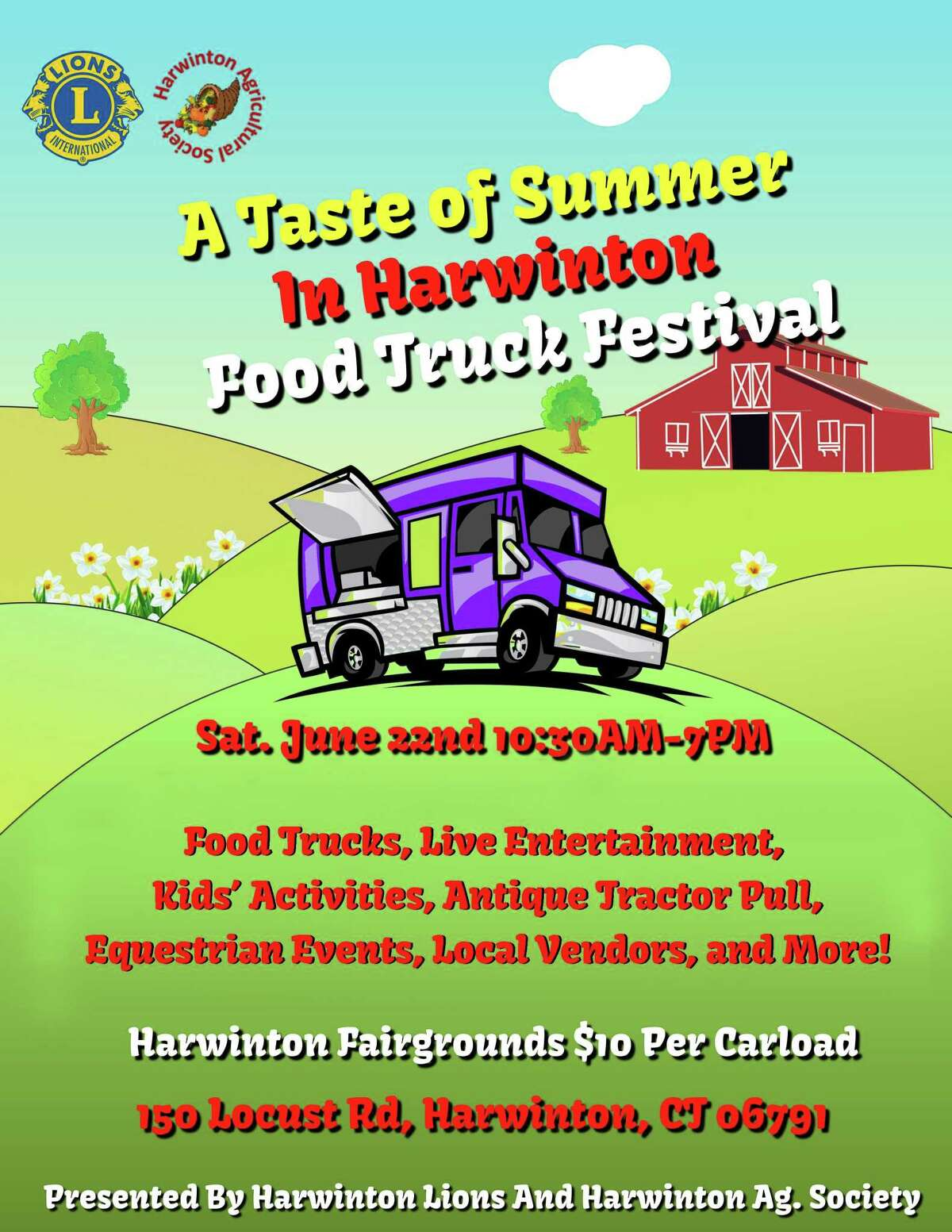The Harwinton Lions Club and the Harwinton Agricultural Society will present Taste of Summer in Harwinton on Saturday, 10:30 a.m. to 7 p.m. at the Harwinton Fairgrounds, 150 Locust Road.