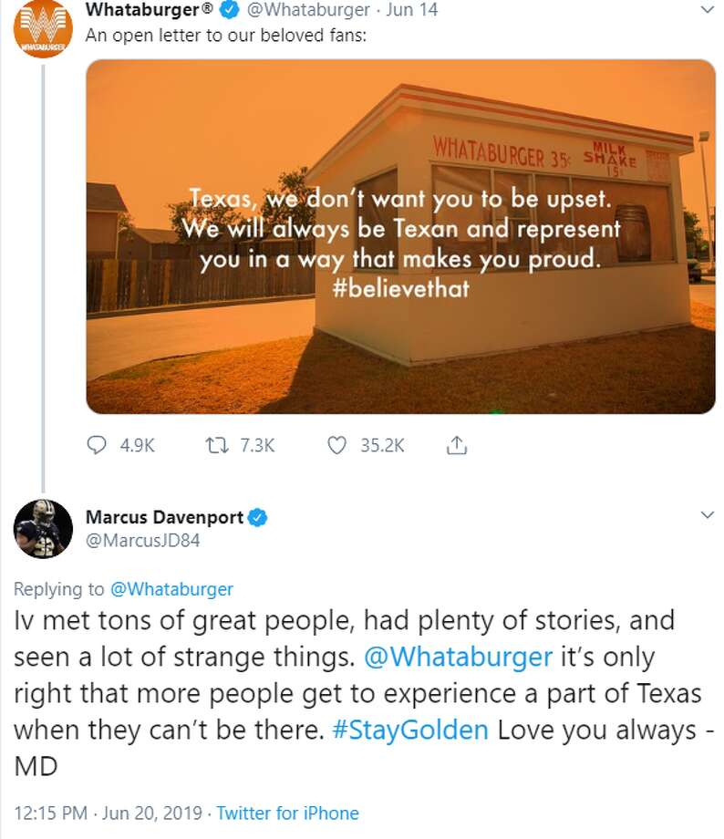 """""""I've met tons of great people, had plenty of stories, and seen a lot of strange things. @Whataburger it's only right that more people get to experience a part of Texas when they can't be there. #StayGolden Love you always - MD,"""" Alamo City native Marcus Davenport tweeted in reply to Whataburger's open letter. Photo: Twitter Screengrab"""