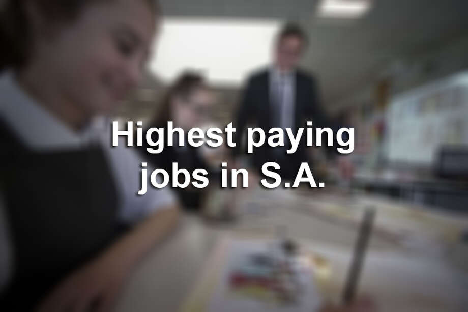 Highest paying jobs in San Antonio. Photo: Photo: Colin McPherson/Corbis Via Getty Images