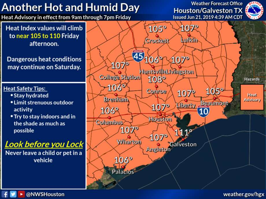 The National Weather Service issues a heat advisory Friday, June 21, 2019, for all of Southeast Texas. Photo: National Weather Service