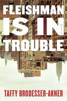 """This cover image released by Random House shows """"Fleishman is in Trouble,"""" by Taffy Brodesser-Akner. (Random House via AP)"""