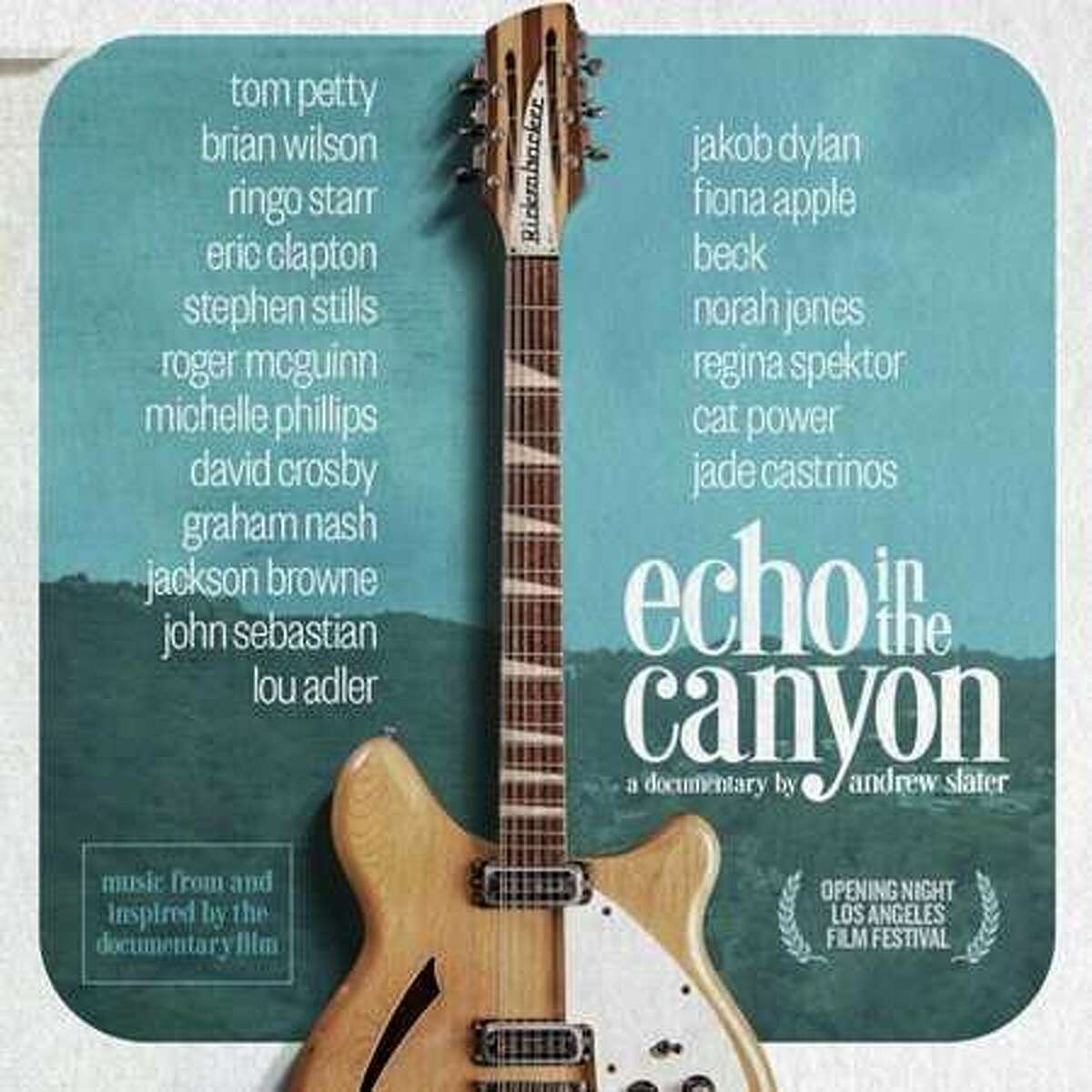 """Soundtrack from the movie """"Echo in the Canyon."""""""