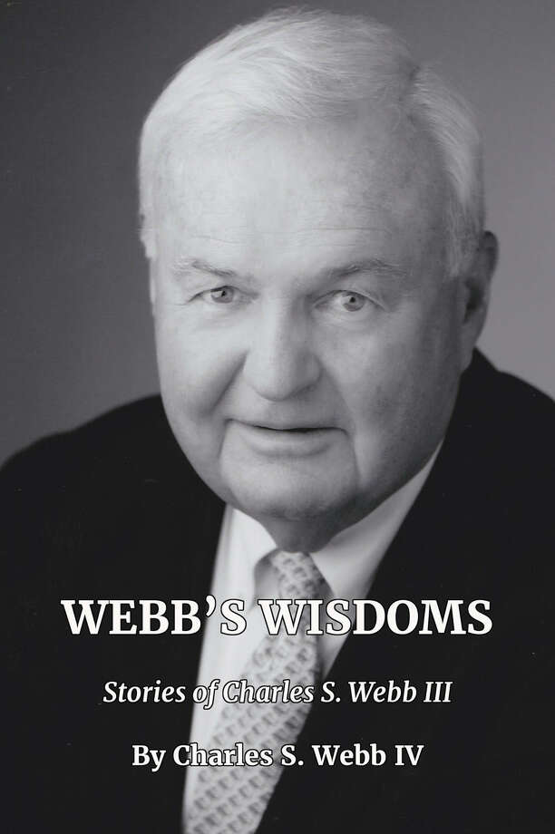 New Canaan: A New Canaan High School graduated has published a book about his father, Charles Webb III. Webb's Wisdoms: Stories of Charles S. Webb III.