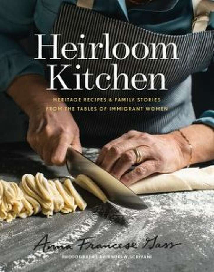 """Heirloom Kitchen: Heritage Recipes and Family Stories From the Tables of Immigrant Women"" was released on April 23."