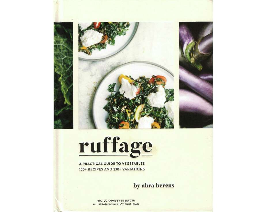 """Ruffage: A Practical Guide to Vegetables"" by Abra Berens Photo: Chronicle Books"