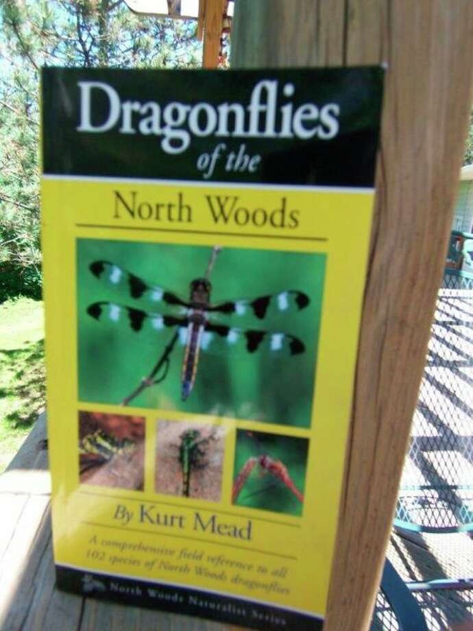 Right, 'Dragonflies of the North Woods' by Kurt Mead is an excellent andinformative field guide for identifying the wide variety of dragonflies.Dragonfly watching is just as exciting and challenging as bird watching.(Tom Lounsbury/Hearst Michigan)