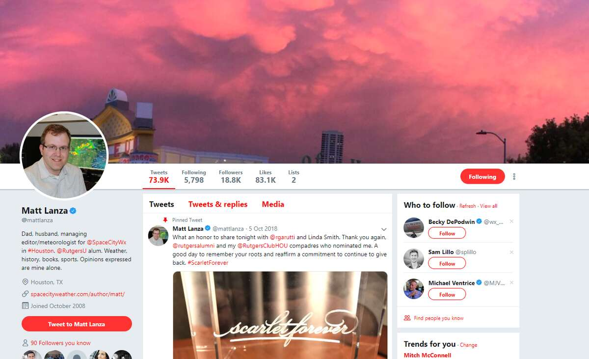 Matt Lanza (@mattlanza) Twitter - Weather guru for Space City Weather. Both he and Jeff Lindner area a must-follow during severe weather events.