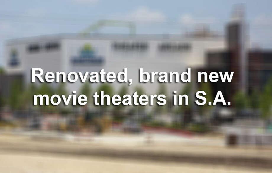 Renovated, brand new movie theaters in San Antonio - San Antonio