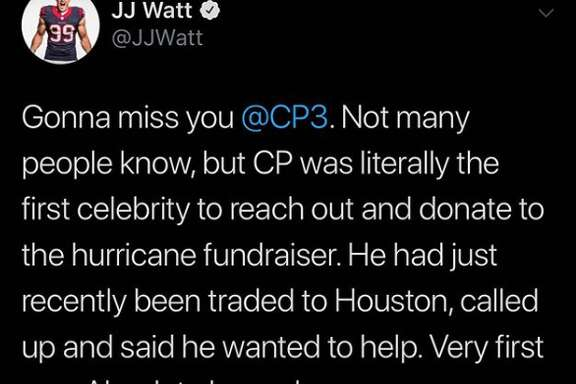 Texans star JJ Watt shared a sincere message Thursday with outgoing Rockets point guard Chris Paul, who was traded to the Oklahoma City Thunder for Russell Westbrook.