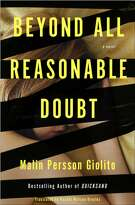 """Beyond All Reasonable Doubt"" by Malin Persson Giolito (Other Press)"