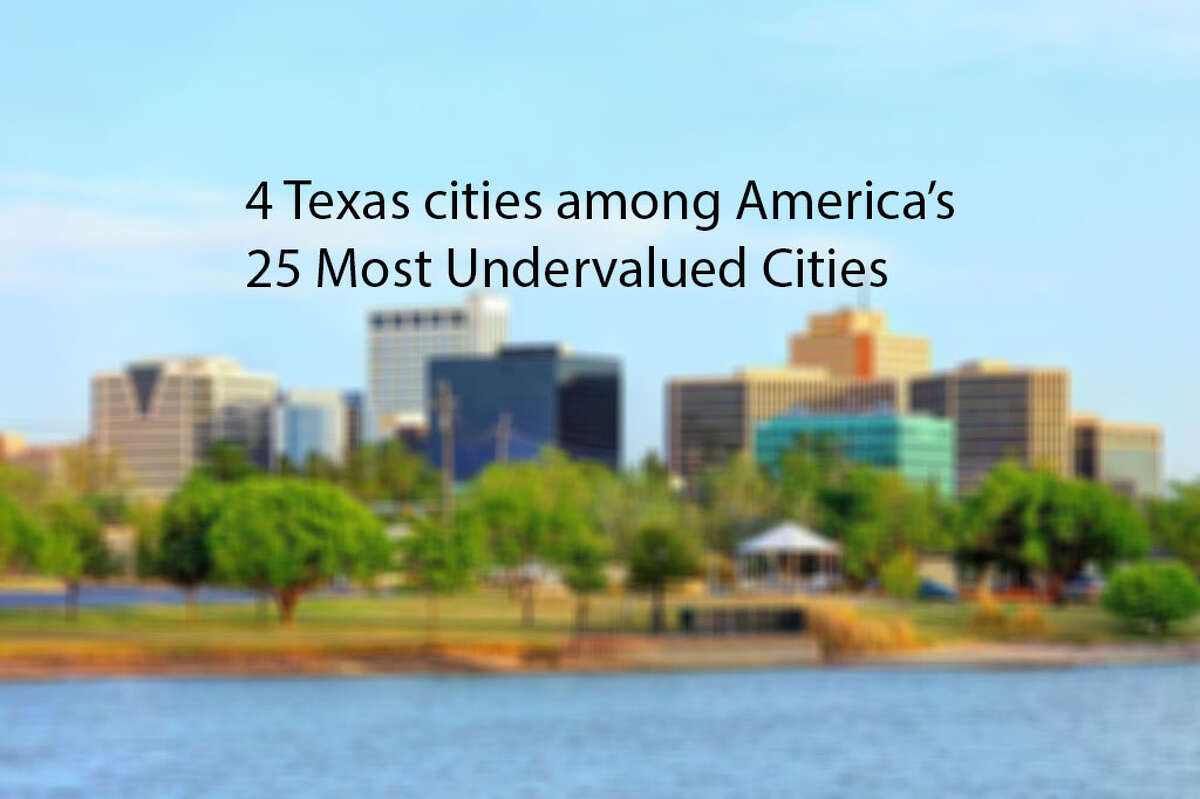 4 Texas cities among America's 25 Most Undervalued Cities