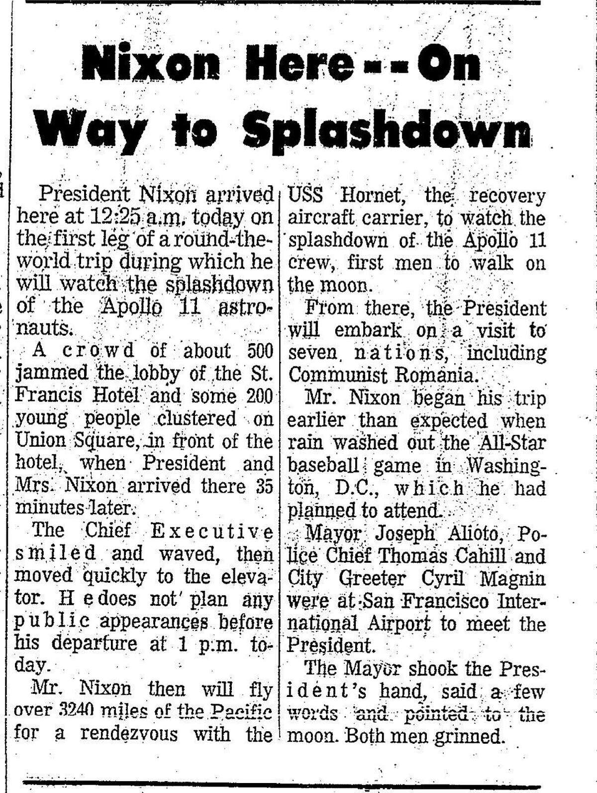 The July 23, 1969 Chronicle reports on the visit of Richard Nixon, who would stay at the St. Francisc hotel overnight before continuing his journey