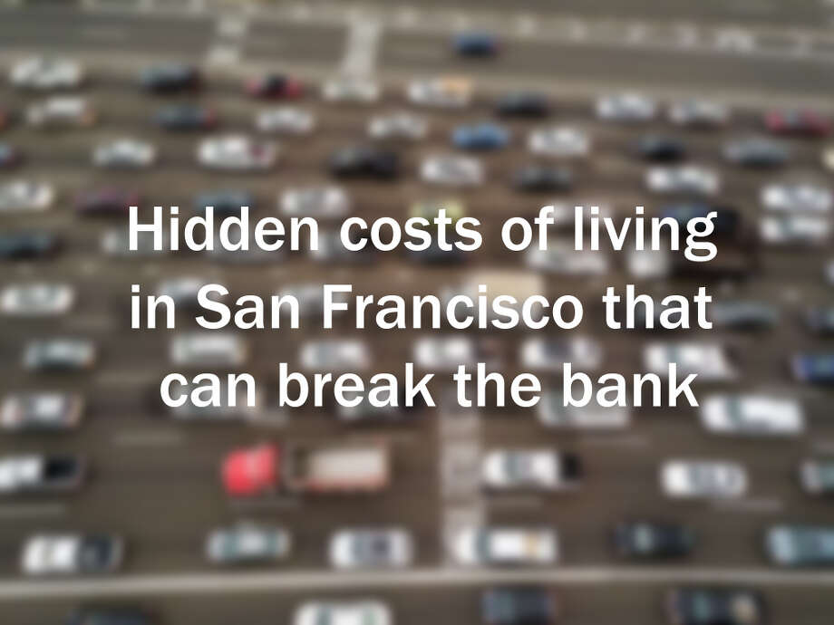 The hidden costs of living in San Francisco that can break the bank. Photo: Noah Berger / Special To The Chronicle