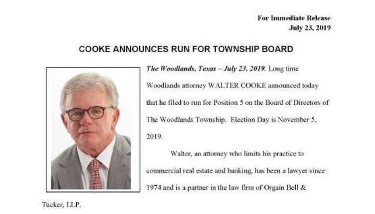 Walter Cooke, a nearly three-decade resident of The Woodlands and a local attorney, has announced he is seeking a seat on the township's Board of Directors. Cooke filed candidate papers on July 22 seeking the Position 5 seat, being vacated this year by township incumbent John McMullan.