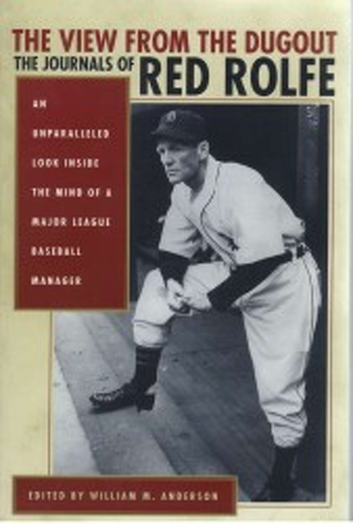 William M. Anderson, former president of West Shore Community College, edited this book based on the journal kept by 1949-52 Detroit Tigers manager Red Rolfe.