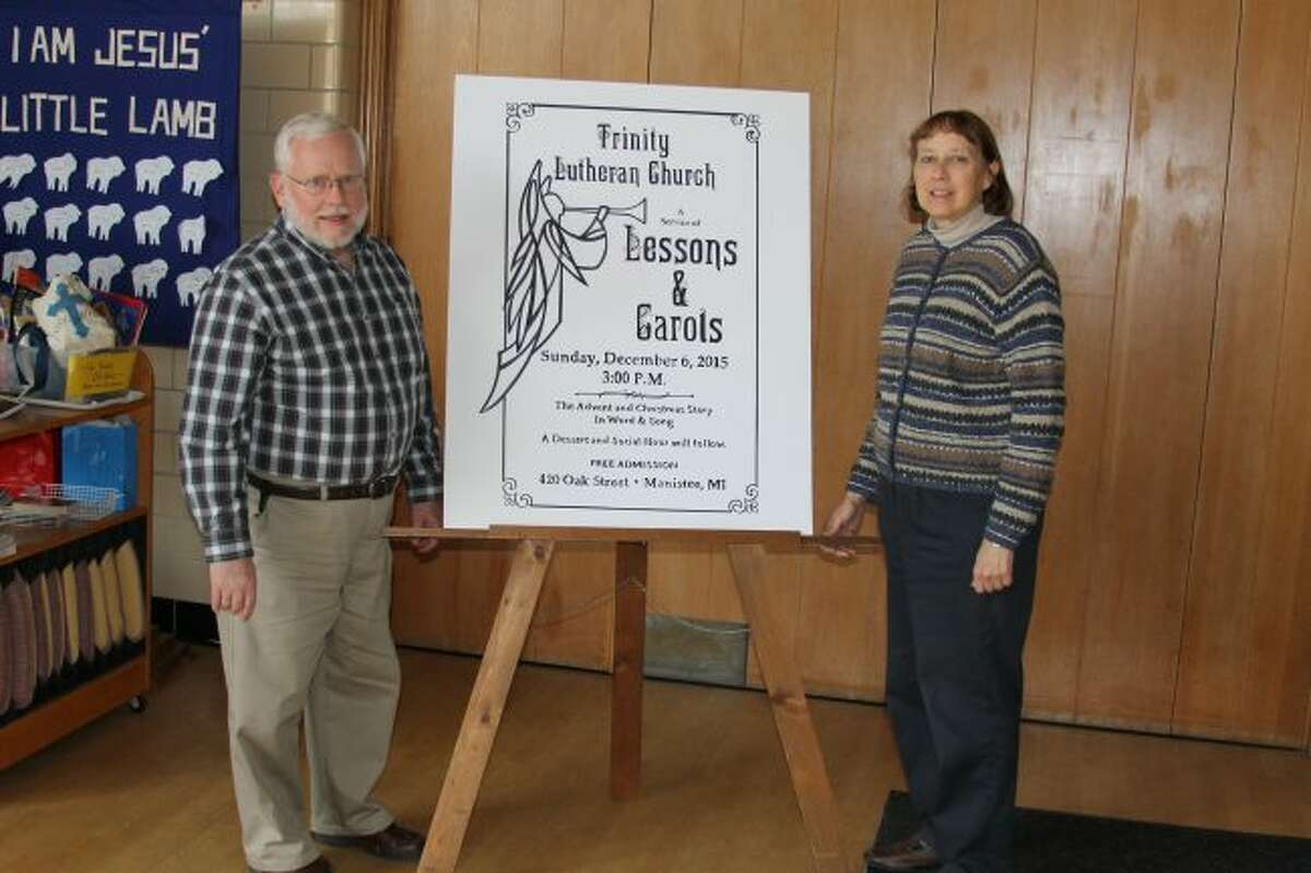 Trinity Lutheran Church will be holding its Lessons Carols program on Sunday at 3 p.m. in the church that is located at 420 Oak Street in Manistee. Shown are Mark Kirchenberg and Mary Moehring who are heading up the program.