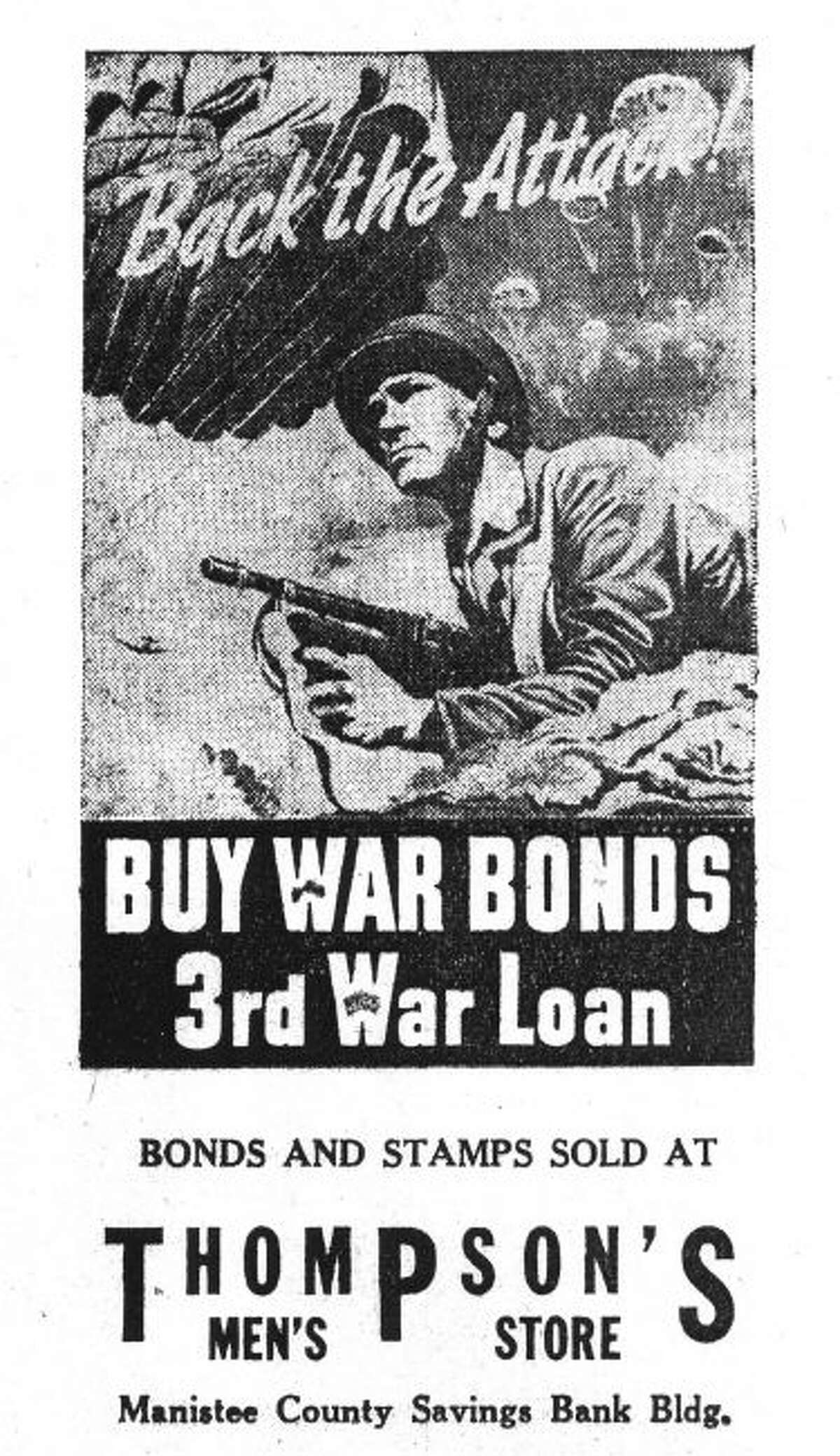 During World War II many area businesses in Manistee took out advertisements in the Manistee News Advocate to promote the sale of war bonds.