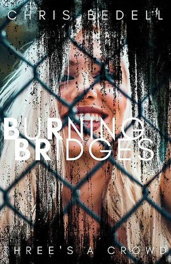 "Chris Bedell recently published his second book ""Burning Bridges."" Photo: BLKDOG Publishing / Contributed Photo"