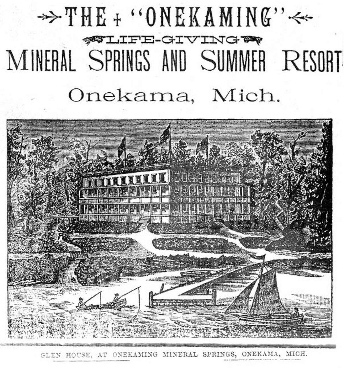 The Glen House at Mineral Springs in Onekama is shown in this advertisement from a 1900 Manistee newspaper.