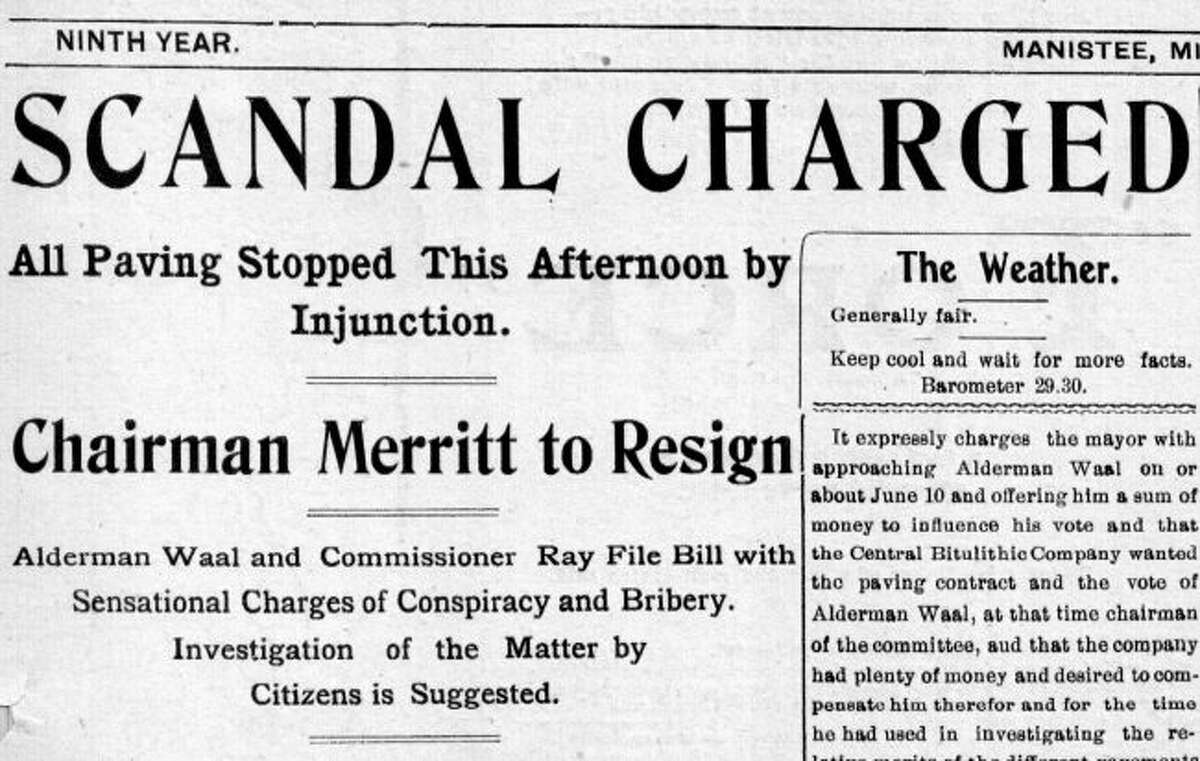 """The front page of the August 14, 1902 issue of the Manistee Daily News with the headline, """"Scandal Charged"""". Members of the city commission were charged with various allegations, including bribery and fraud, for the purposes of paving Manistee's city streets."""