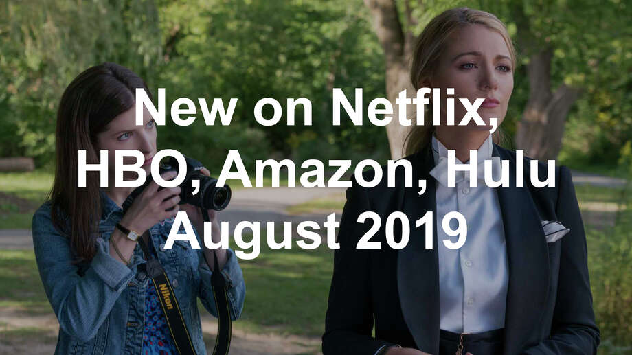 New on Netflix, HBO, Amazon and Hulu August 2019 - Connecticut Post